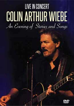 Colin Arthur Wiebe-Live In Concert